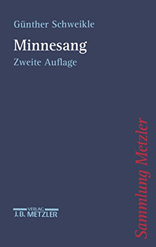 Minnesang (Sammlung Metzler)