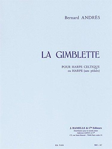 Bernard Andres - la Gimblette pour Harpe Celtique (Ou Harpe Sans Pedale)