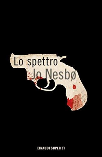 Lo spettro (Super ET) (Italian Edition) eBook: Jo Nesbø, Eva ...