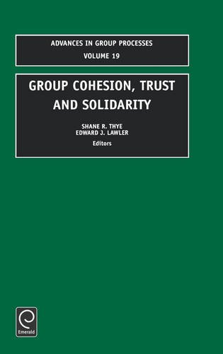 Group Cohesion Trust (Advances in Group Processes)