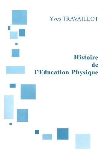 Histoire de l'Education Physique : Genèse d'une discipline scolaire (CAPEPS)