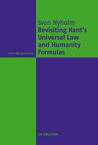 Revisiting Kant's Universal Law and Humanity Formulas (Ideen & Argumente)