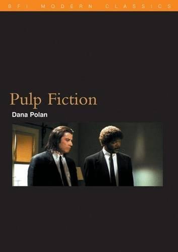 Pulp Fiction (BFI Film Classics) by Dana Polan (2000-07-01)