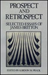 Prospect & Retrospect: Selected Essays