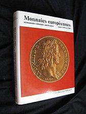 Monnaies européennes et monnaies coloniales américaines entre 1450 et 1789 par Elvira Eliza Clain-Stefanelli