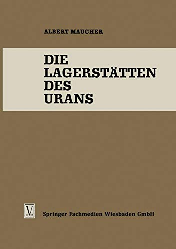 Die Lagerstatten Des Urans (German Edition) (Die Wissenschaft, Band 119)