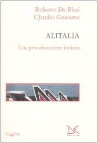 alitalia-una-privatizzazione-italiana-saggine