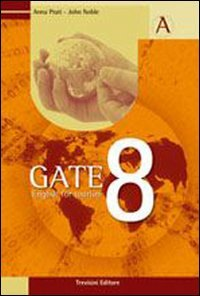 Gate 8. Volume unico. English for tourism. Con CD Audio. Per gli Ist. tecnici e professionali