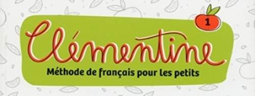 Clémentine. Méthode de français pour les petits. Flashcards, Cartes Images. Niveau 1. Per la Scuola elementare