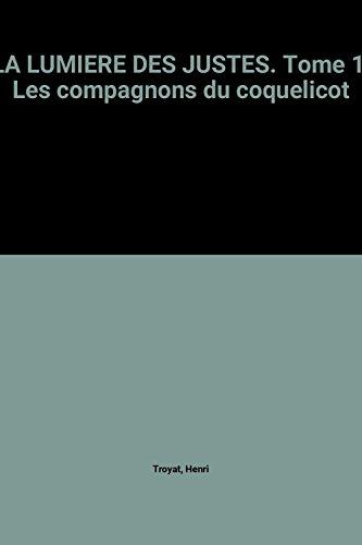 Les Compagnons Du Coquelicot (J'ai lu) par Henri Troyat