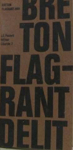 Flagrants Delits - André Breton. Flagrant