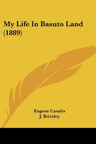 My Life in Basuto Land (1889)