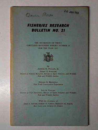The nutrition of trout: Courtland Hatchery Report number 26 for the year 1957
