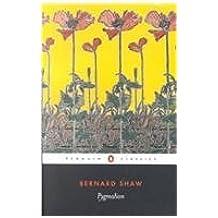 Pygmalion (Penguin Classics) by Bernard Shaw (2003-02-04)