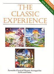 The Classic Experience (Favourite Classical Themes Arranged for Cello and Piano) (BOOK + 2 CDs)