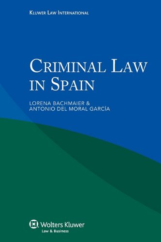 Criminal Law in Spain por Lorena Bachmaier