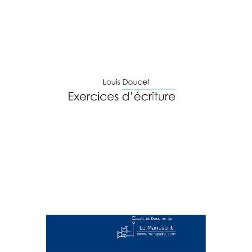 Exercices d'écriture (ESSAIS ET DOCUM)