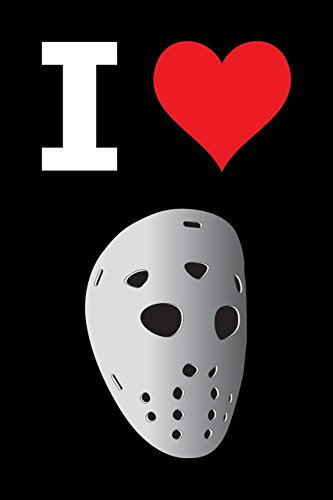 Blank Notebook - 100 Pages - I Love Hockey - Mask: Unruled; Unlined White Paper; 6
