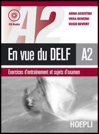 En vue du Delf A2. Con CD Audio