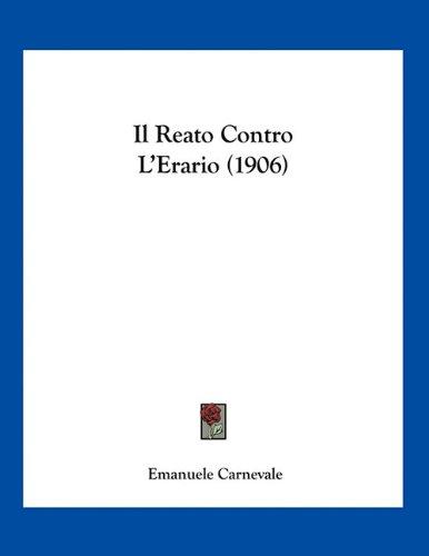 Il Reato Contro L'Erario (1906)