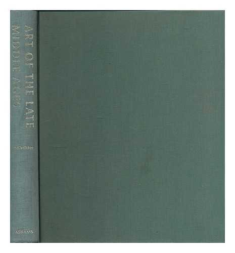 Art of the late Middle Ages / text by Hans H. Hofstatter