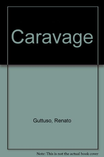 Caravage par Renato Guttuso, Giovanna Rocchi, Giovanna Vitali