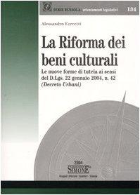 La riforma dei beni culturali