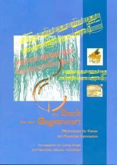 VON BACH BIS ZUR GEGENWART - arrangiert für Klavier - mit CD [Noten / Sheetmusic]