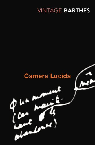 Camera Lucida: Reflections on Photography (Vintage