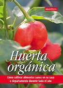 Huerta Organica/Organic Garden por Pilar Moreno
