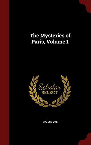The Mysteries of Paris, Volume 1