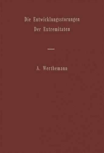 Die Entwicklungsst????rungen der Extremit????ten (Handbuch der speziellen pathologischen Anatomie und Histologie) (German Edition) (2013-10-04)