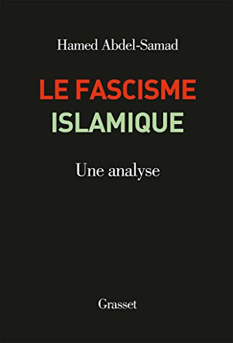 Le fascisme islamique : Une analyse (Documents Etrangers)