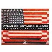 Atlas de los estados unidos: las paradojas del poder