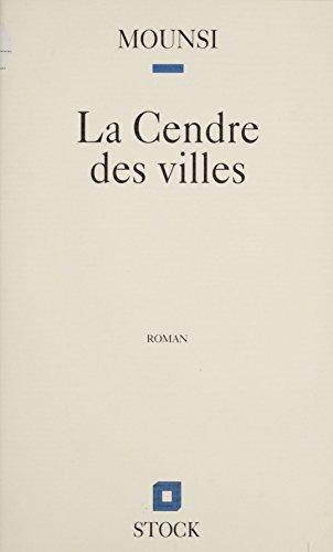 La Cendre des villes (Littérature française) (French Edition)