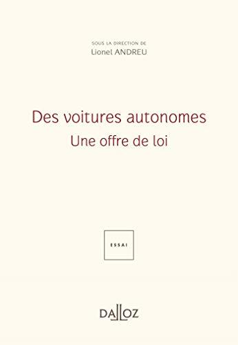 Des voitures autonomes - Nouveauté: Une offre de loi
