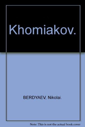 Khomiakov.