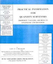 Practical Information for Quantity Surveyors, Property Valuers, Architects, Engineers and Builders (PVG)