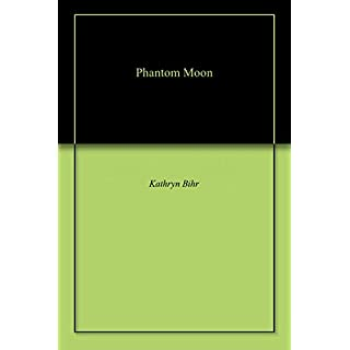Phantom Moon (English Edition)