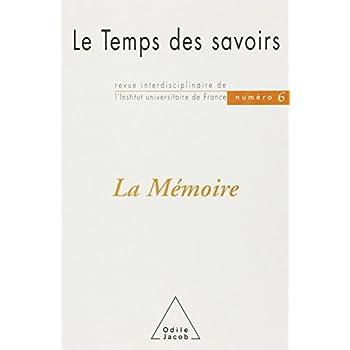 Le Temps des savoirs, numéro 6 : La Mémoire