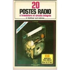 20 postes radio a transistors circuits integres