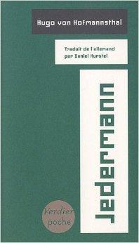 Jedermann de Hugo von Hofmannsthal,Daniel Hurstel (Traduction) ( 4 mars 2010 )