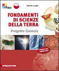 Fondamenti di Scienze della Terra. Progetto Genesis. Con eBook