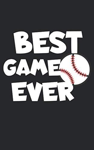 Best game ever: Notizbuch mit Baseball Design und Spruch in Liniert. Für Notizen, Skizzen, Zeichnungen oder als Geschenk. Geeignet für Sport oder auf dem Feld. (Besten Sport Schreiben)