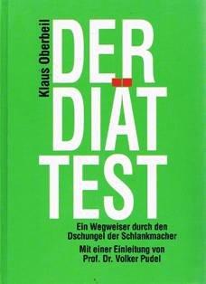 Abbildung: Der Diät Test. Der Wegweiser durch den Dschungel der Schlankmacher