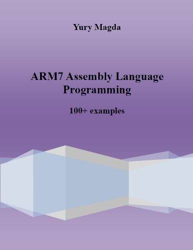 PDF ARM7 Assembly Language Programming: 100+ examples Download