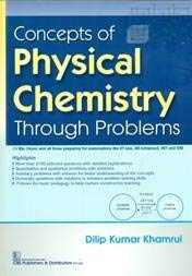 CONCEPTS OF PHYSICAL CHEMISTRY THROUGH PROBLEMS (PB 2020)