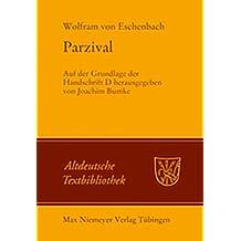 Parzival: Auf der Grundlage der Handschrift D (Altdeutsche Textbibliothek, Band 119)