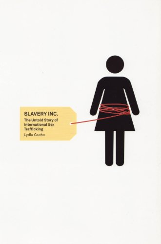 Slavery Inc.: The Untold Story of International Sex Trafficking por Lydia Cacho