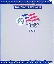 The Official U.S. Mint Lincoln Cents Coin Album: 1974- by H E Harris & Company (2001-06-01)
